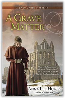 A Grave Matter - By Anna Lee Huber