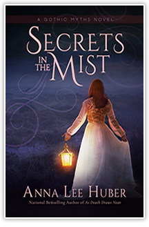 Secrets in the Mist - By Anna Lee Huber